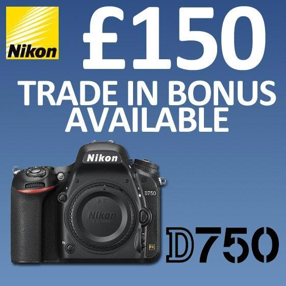 £150 Part Exchange Bonus on the Nikon D750