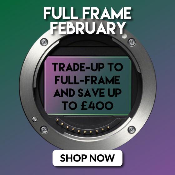 Full Frame Febuary trade-in offer